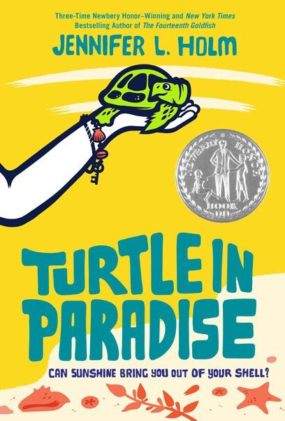 Turtle in Paradise by Jennifer Holm
