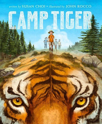 Camp Tiger by John Rocco