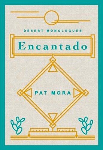 Encantado by Pat Mora