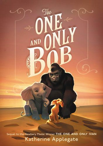 One and Only Bob by Katherine Applegate