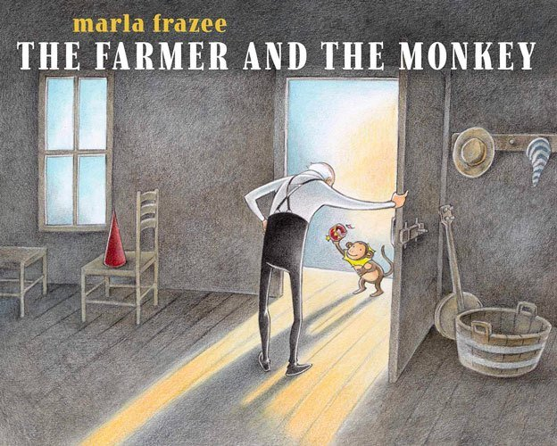 The Farmer and the Monkey by Marla Frazee