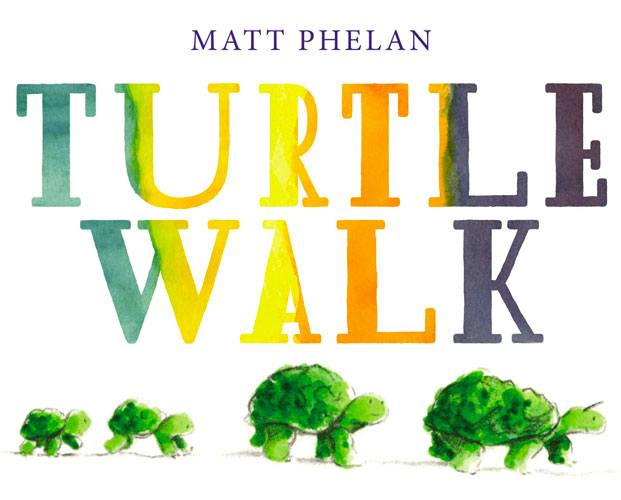 Turtle Walk by Matt Phelan